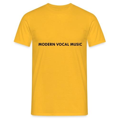 Modern Vocal Music - Männer T-Shirt