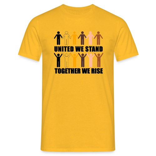 United We Stand. Together We Rise! - Men's T-Shirt
