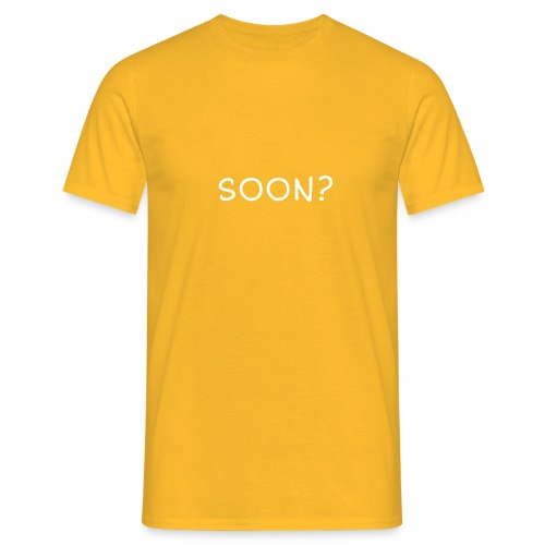 SOON? - Herre-T-shirt