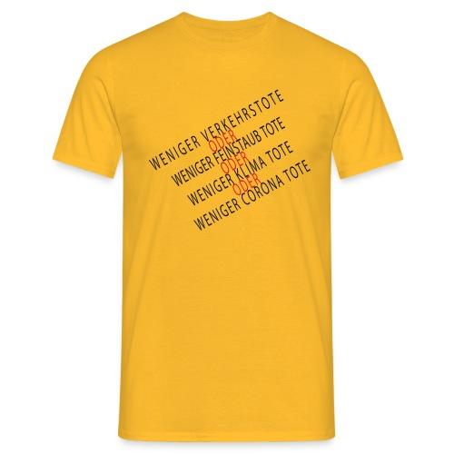 Corona - Weniger Verkehrstote - Männer T-Shirt