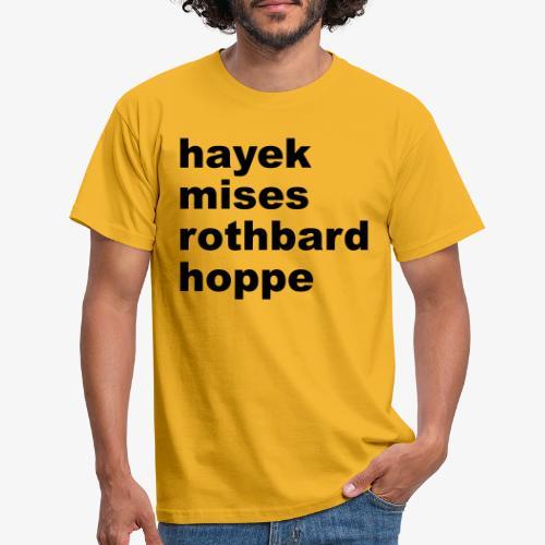Hayek Mises Rothbard Hoppe - Männer T-Shirt