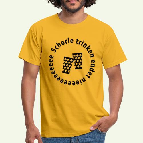Schorle trinken endet nieee - Männer T-Shirt