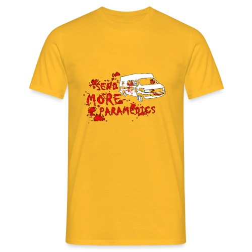 Send More Paramedics - Men's T-Shirt