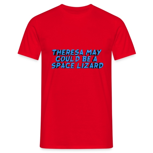 THERSEA MAY COULD BE A SPACE LIZARD - Men's T-Shirt