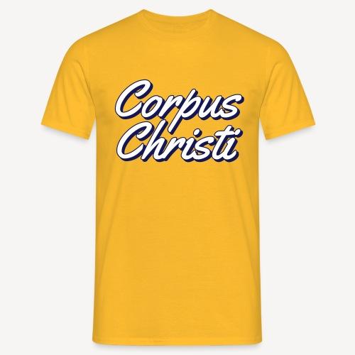 CORPUS CHRISTI - Men's T-Shirt