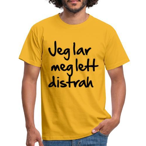 Jeg lar meg lett distrah - T-skjorte for menn