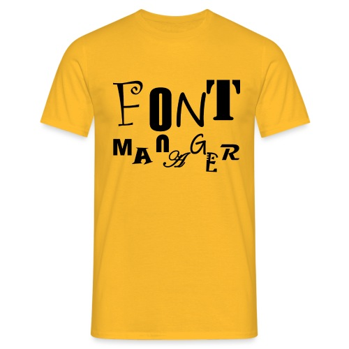 Font Manager #1 - Männer T-Shirt