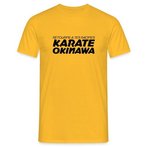Retourne à tes racines : OKINAWA - T-shirt Homme