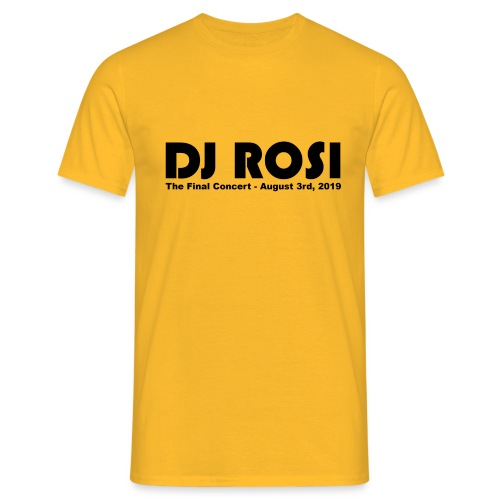DJ ROSI - The Final Concert. - Männer T-Shirt