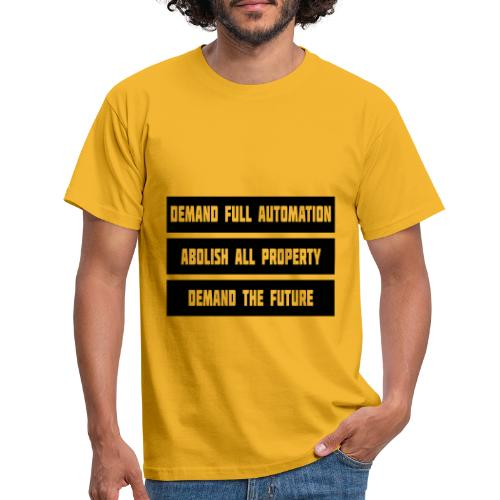 DEMAND THE FUTURE - Men's T-Shirt