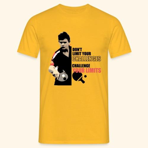 Don't limit your challenge, challenge your limit - Männer T-Shirt