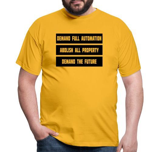 DEMAND THE FUTURE - Men's T-Shirt