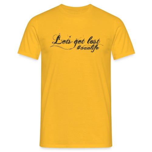 lets get lost - Men's T-Shirt