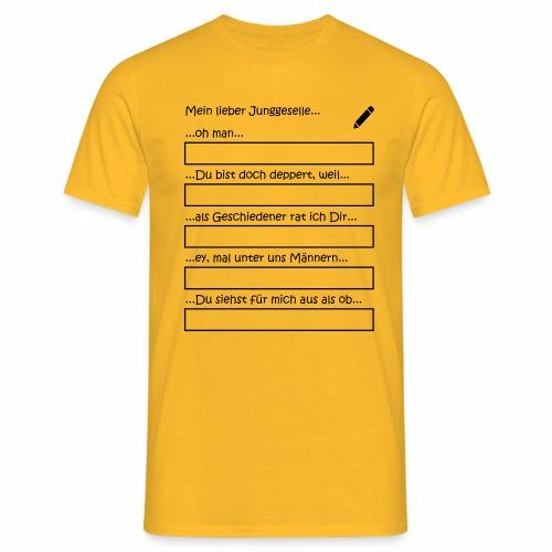 Junggesellenabschied Interaktionsspiel Junggeselle - Männer T-Shirt