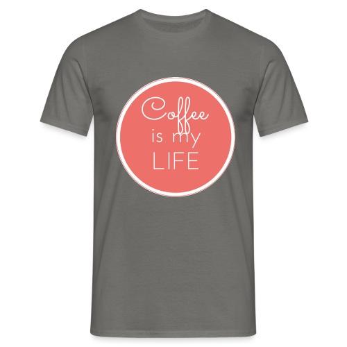 Coffee is my life - Camiseta hombre