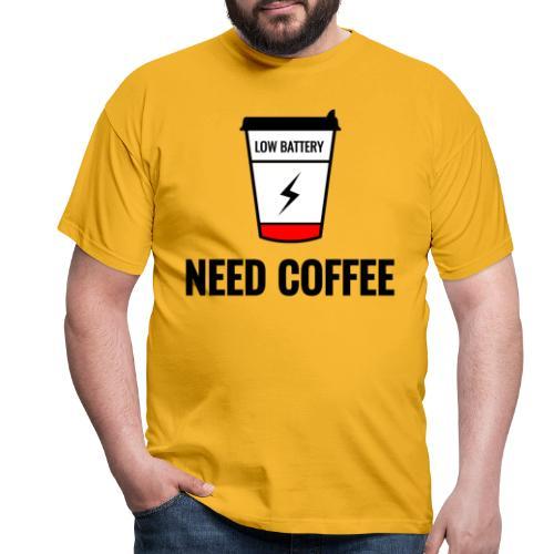 need coffee - Miesten t-paita