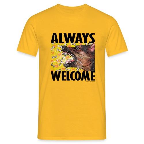 Always welcome - Mannen T-shirt