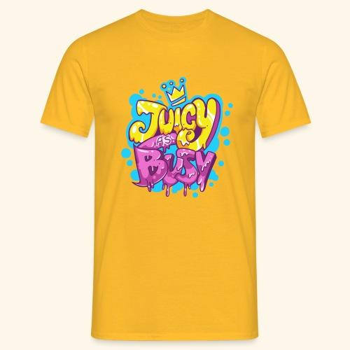 Juicy as Busy - Camiseta hombre