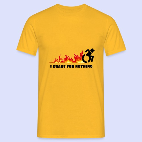 > I will not brake for anything with my wheelchair - Men's T-Shirt