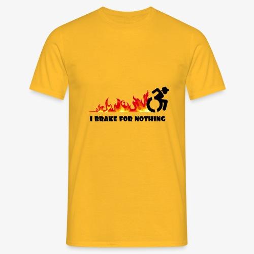 > Ik zal met mijn rolstoel nergens voor remmen - Mannen T-shirt