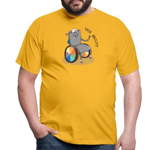 THIS ABILITY - Men's T-Shirt