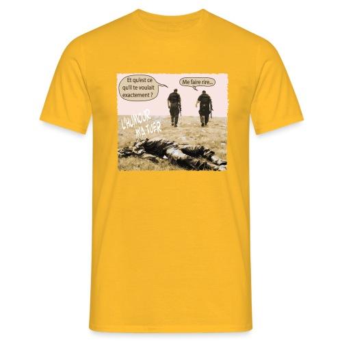 L'humour m'a tuer - T-shirt Homme