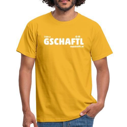 supatrüfö GSCHAFTL - Männer T-Shirt