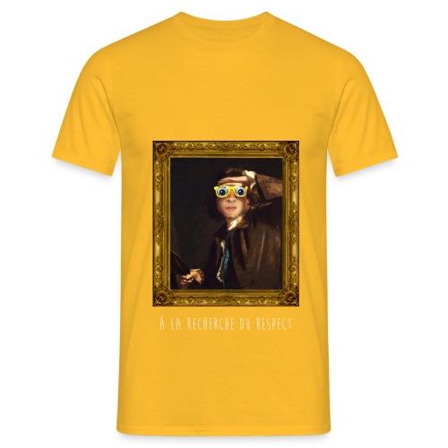 la recherche du respect - T-shirt Homme