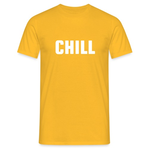 chill, tulfo and chill, netflix and chill,chilling - Men's T-Shirt
