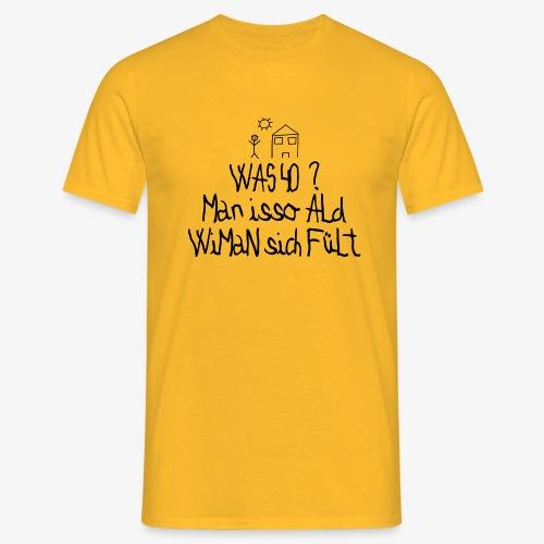 40 Jahre alt - Männer T-Shirt