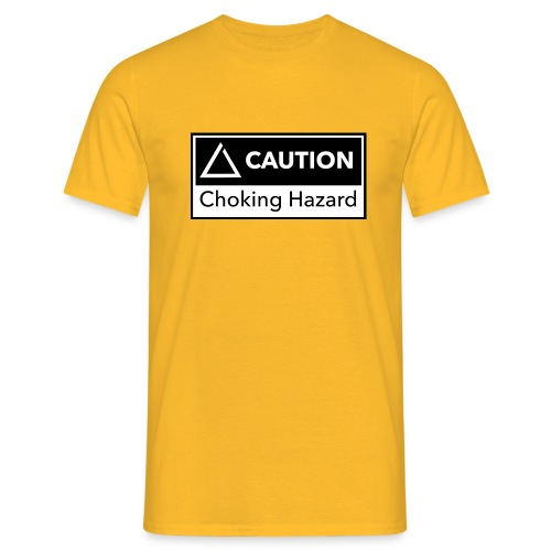 mi_ChokingHazard_white - Men's T-Shirt