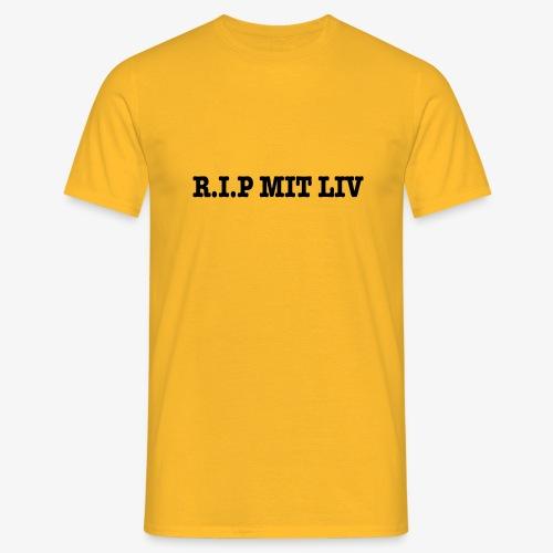 R.I.P MIT LIV T-S - Herre-T-shirt