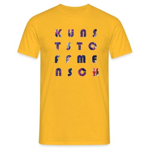 KunstStoffMensch #5 - Männer T-Shirt