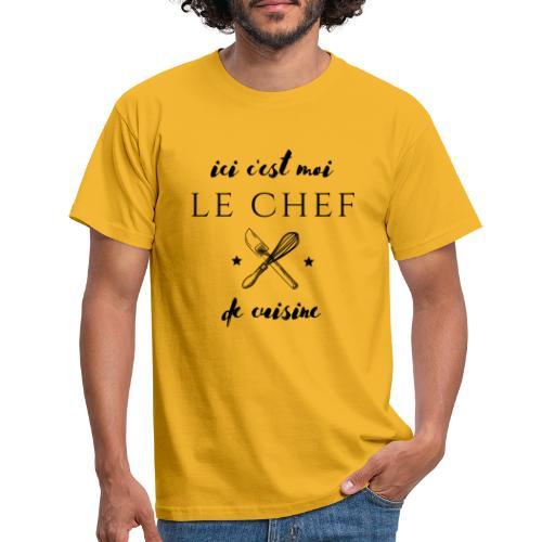 ici c'est moi le chef de cuisine - T-shirt Homme
