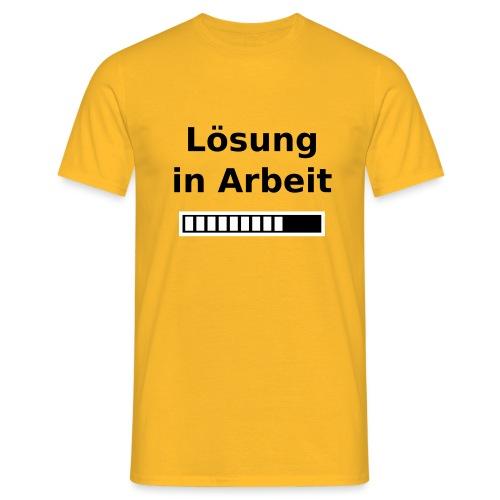Nur für Admins - Lösung in Arbeit - Männer T-Shirt