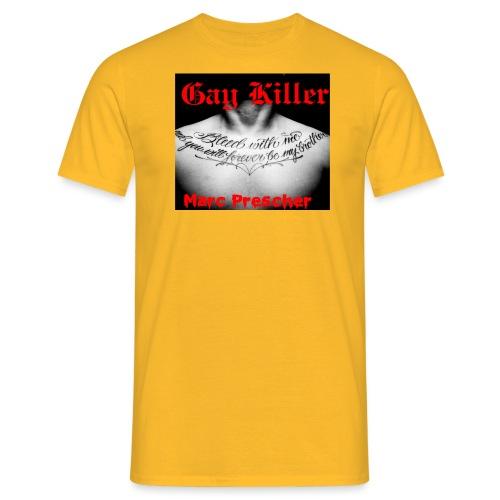 Gay Killer Marc Prescher - Männer T-Shirt
