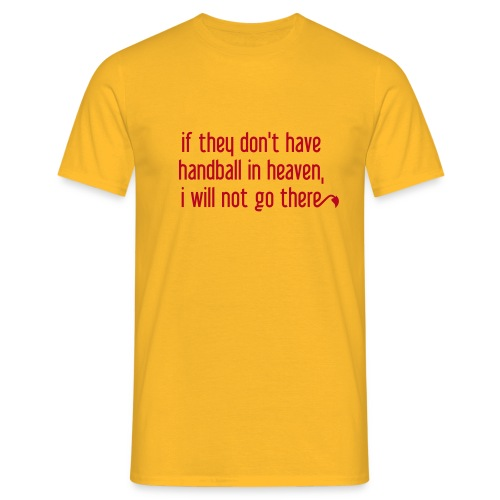 Handball in Heaven - Männer T-Shirt