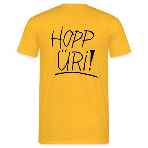 Hopp Üri - Männer T-Shirt