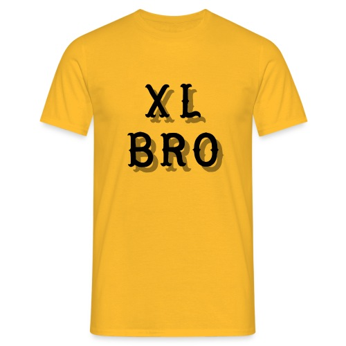 XL Bro - Männer T-Shirt