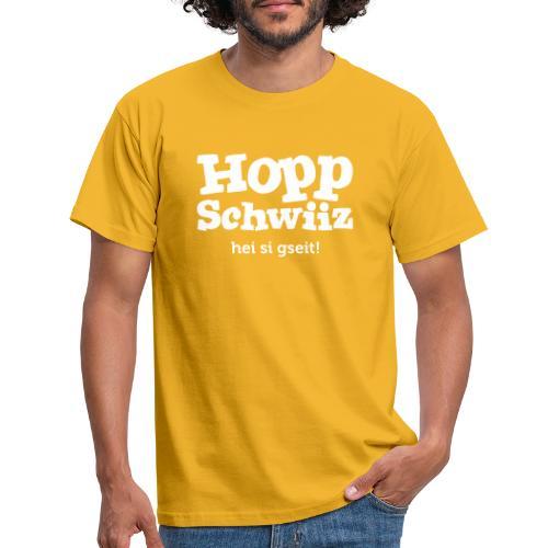 Hopp-Schwiiz hei si gseit - Männer T-Shirt