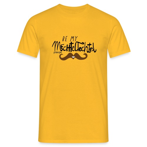 Be_my_Techtelmechtel_Mann - Männer T-Shirt
