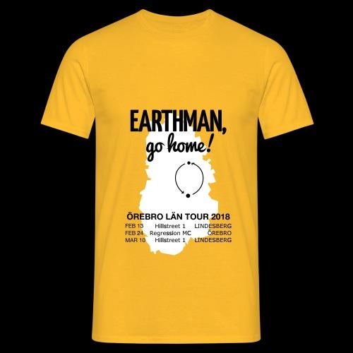 Earthman Go Home 2018 - Men's T-Shirt
