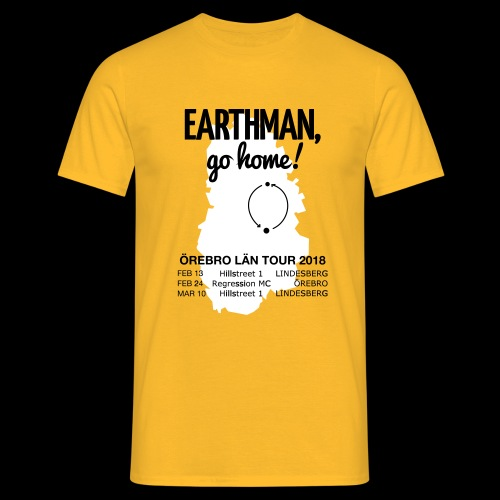Earthman Go Home 2018 - Men's T-Shirt