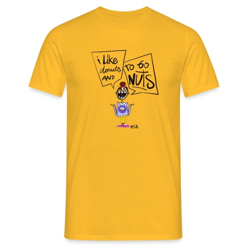 I like donuts and to go NUTS - Mannen T-shirt