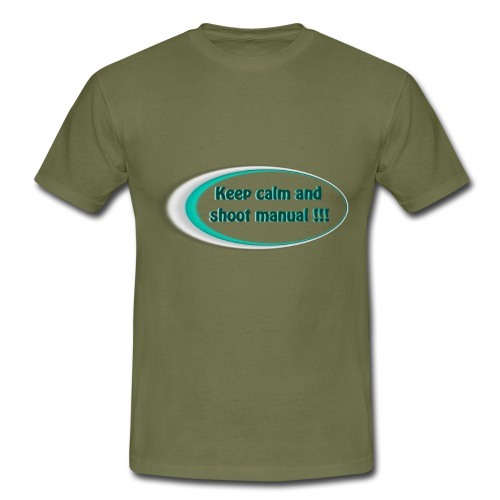 Keep calm and shoot manual slogan - Men's T-Shirt