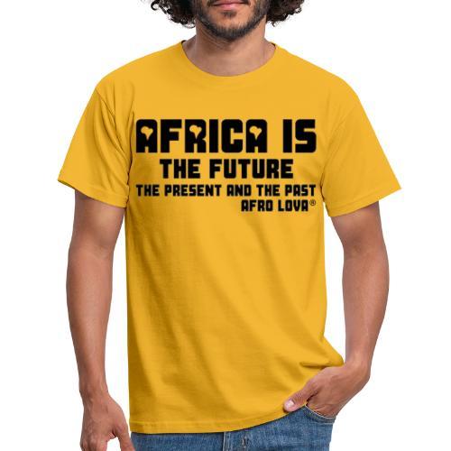 Africa is - Noir - T-shirt Homme