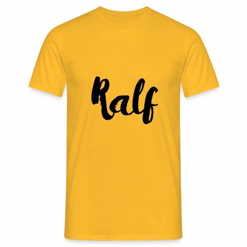 Ralf - Mannen T-shirt