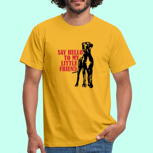 Say Hello To My Little Friend - Männer T-Shirt