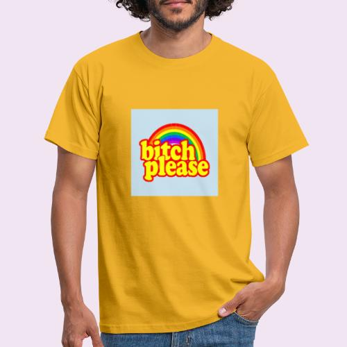 Bitch Please - T-shirt Homme