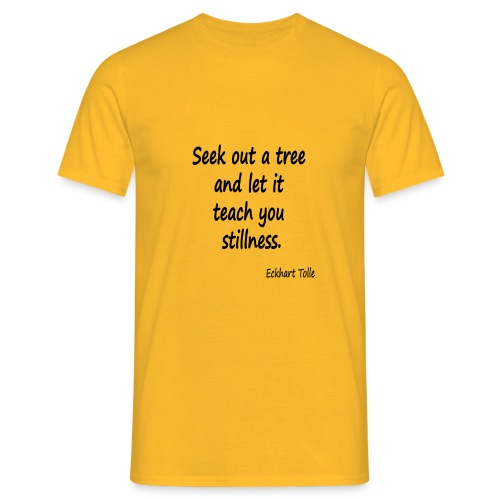 Tree for Stillness - Men's T-Shirt